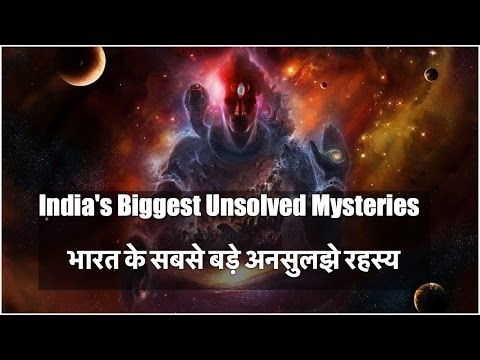 6 Biggest Unsolved Mysteries of India || Hindi