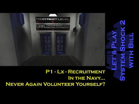 System Shock 2   P01   Intro, Recruitment and Starting Area