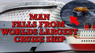 Man falls off Royal Caribbean Cruise Ship in route to St.Thomas