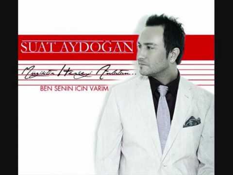 Suat Aydoğan & Sana Kıyamam 2010 & Söz-Müzik: Murat Güneş