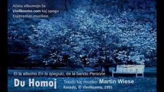 Du homoj - Persone (Song in Esperanto)