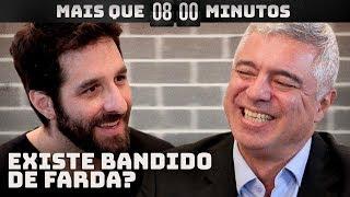 Major Olímpio: bandidos fardados, legalização das drogas e governo Bolsonaro | Mais Que 8 Minutos