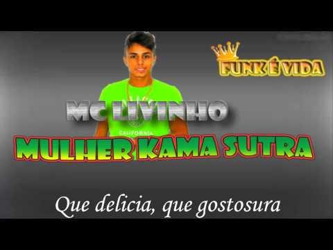 Mc Livinho - Mulher Kama Sutra - Com Letra video