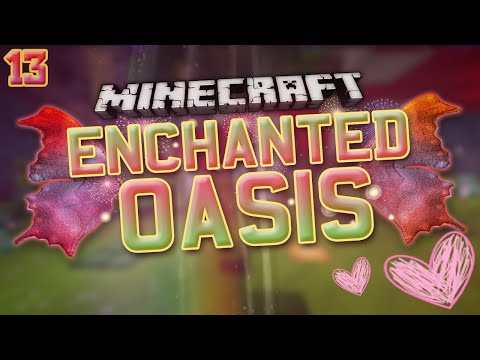Minecraft: Enchanted Oasis magic Begins 13 video