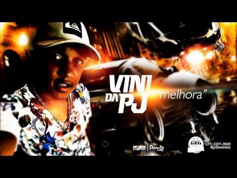 MC Vini da PJ - Na Melhora (PereraDJ) (Áudio Oficial)