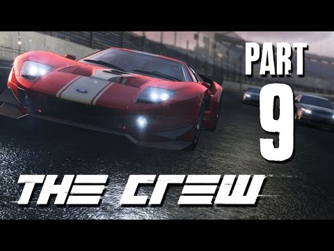 The Crew Gameplay Walkthrough - Part 9 - FORD GT (closed beta pc)