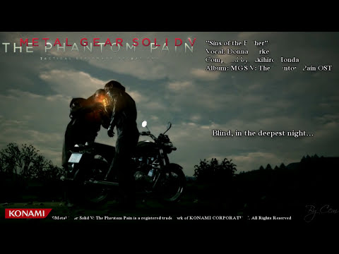 Metal Gear Solid V - The Phantom Pain ''Sins of the Father'' Lyrics [HD]