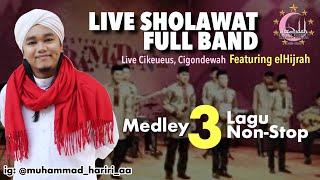 Live Sholawat Full Band | + lirik / teks | Cikeueus | KH. Rd. Muhammad Hariri AA