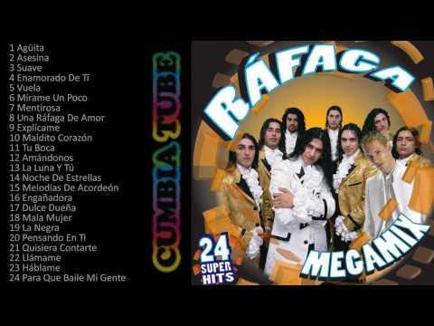 Ráfaga - Megamix Enganchados