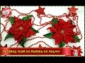 DIY FLOR DE PASCUA DE FOAMY O GOMA EVA Foam Poinsettias mp3