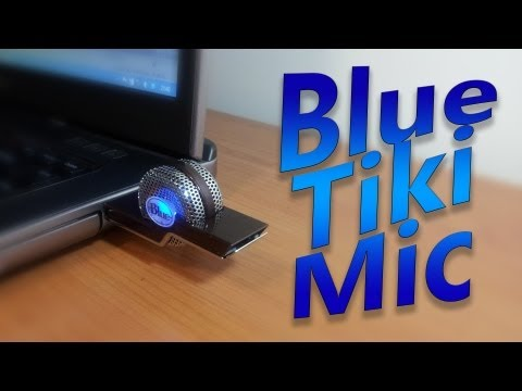 Blue Microphones Tiki USB Mic: Hands-On