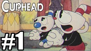 Cuphead Gameplay Walkthrough Part 1