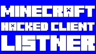 Minecraft - 1.3.2 Hacked Client - The Listner, ft. WiZARD HAX
