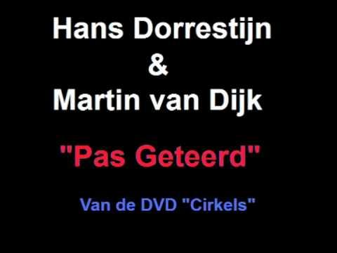 Hans Dorrestijn & Martin van Dijk - Pas Geteerd