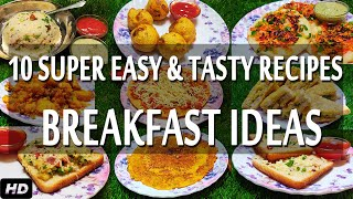 what i eat in a day ? 10 Super Easy & Tasty breakfast Recipes | easy breakfast | breakfast ideas