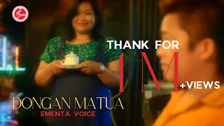 DONGAN MATUA | EMENTA VOICE | LAGU BATAK TERBARU 2019 | OFFICIAL MUSIC VIDEO