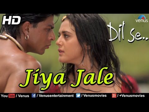 Jiya Jale (HD) Full Video Song | Dil Se | Shahrukh Khan, Preeti Zinta | Lata Mangeshkar