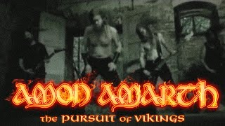 Клип Amon Amarth - The Pursuit Of Vikings