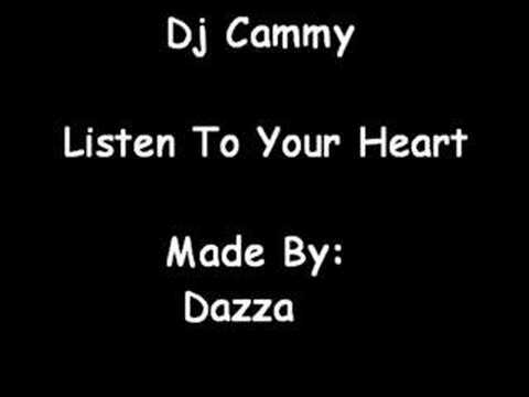 Dj Cammy - Listen To Your Heart video