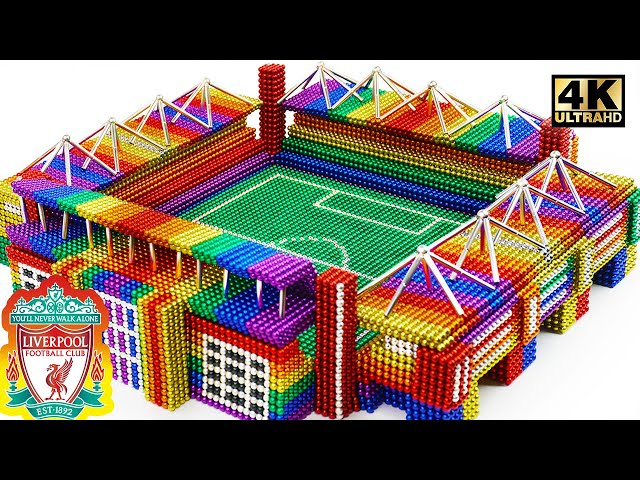 Play this video Build Anfield Stadium of Liverpool FC From Magnetic Balls Satisfying  Magnet World Series