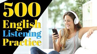 500 English Listening Practice 😀 Learn English Useful Conversation Phrases