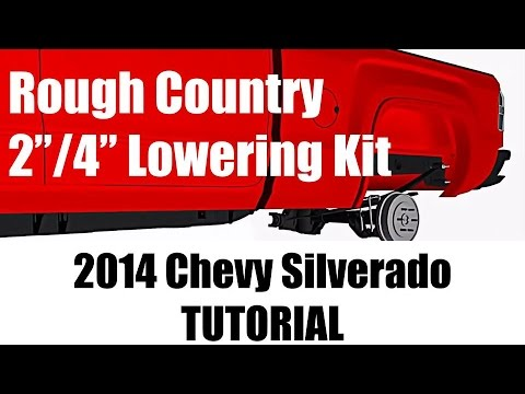 "2014 Chevy Silverado Lowering Kit - Rough Country 2""/4"" Drop - Tutorials and Review 2WD 1500 pickup"