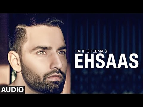 New Punjabi Songs 2016 | Harf Cheema: Ehsaas | Preet Hundal | Latest Punjabi Songs 2016