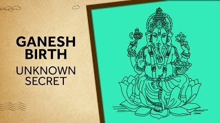 Ganesh Birth - Secret's you didn't knew | EPIFIED