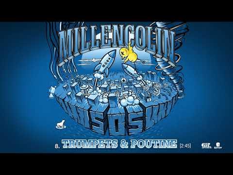 Millencolin - Trumpets & Poutine   Stream