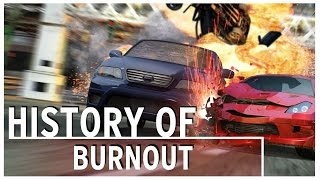 History of - Burnout (2001-2011)