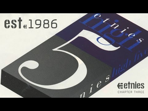 Etnies - EST. '86 | Chapter Three