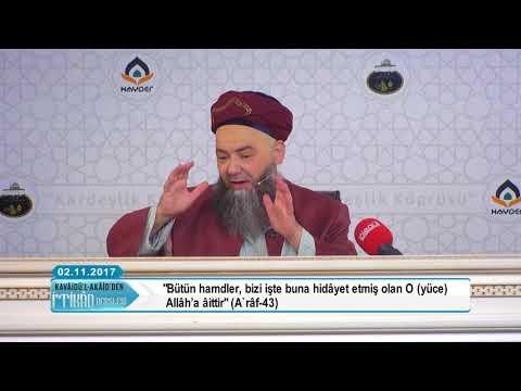 Cübbeli Ahmet Hoca ile Kavâidü-l Akâid Dersleri 3. Bölüm 2 Kasım 2017