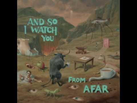And So I Watch You From Afar - If It Aint Brokebreak It