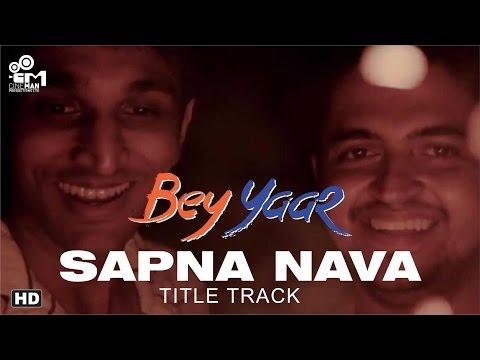Bey Yaar - Title Track (sapna Nava) video