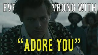 "Everything Wrong With Harry Styles - ""Adore You"""