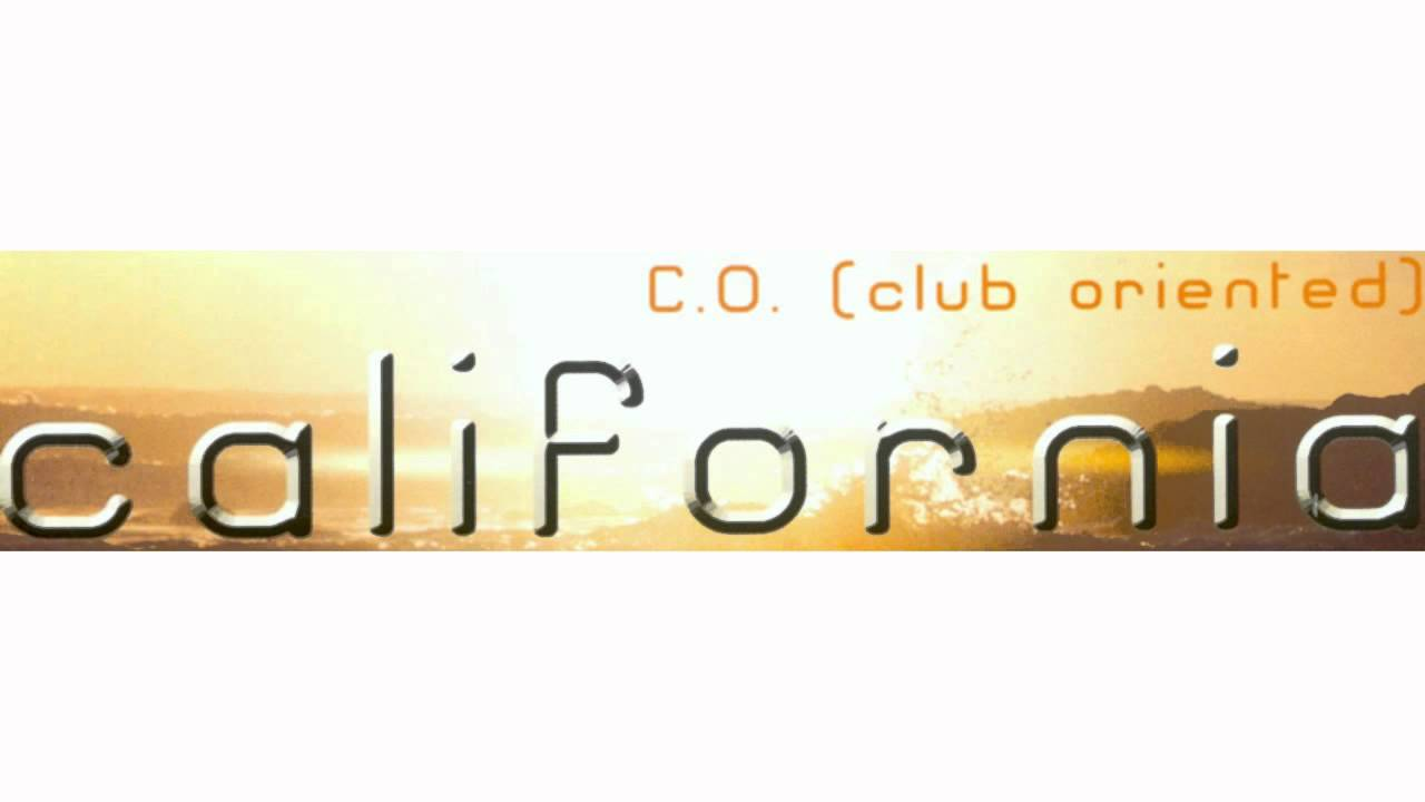 Club Oriented* C.O - California