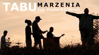 Tabu - Marzenia ft. Cheeba & Grizzulah (Official video)