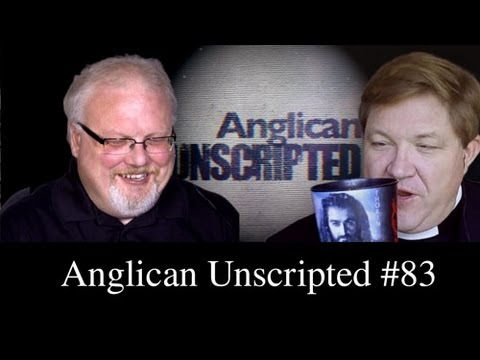 Anglican Unscripted Episode 83