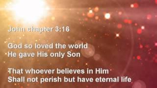 God so loved the world - John 3:16 song