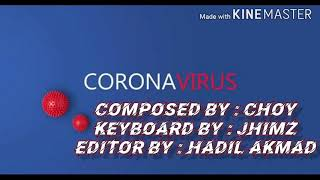 Corona virus tausog song composed by choy