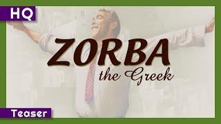 Zorba the Greek (1964) Teaser