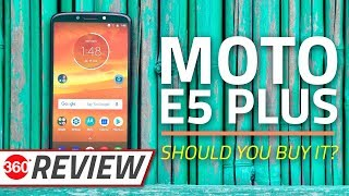 Moto E5 Plus Review | Can It Compete With Asus ZenFone Max Pro M1?