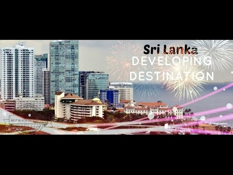 Sri Lanka   Developing Destination video