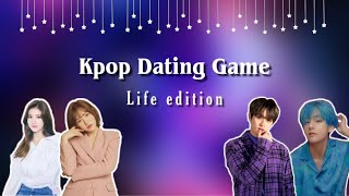 KPOP DATING GAME | ( LIFE EDITION )