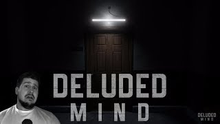 Horror Let's Play :: Deluded Mind //  #Horrorfriday