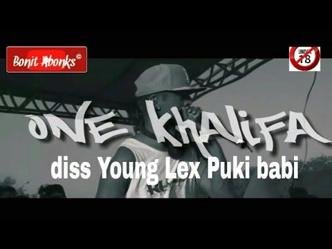 ONE Khalifa diss Young Lex - Puki Babi -