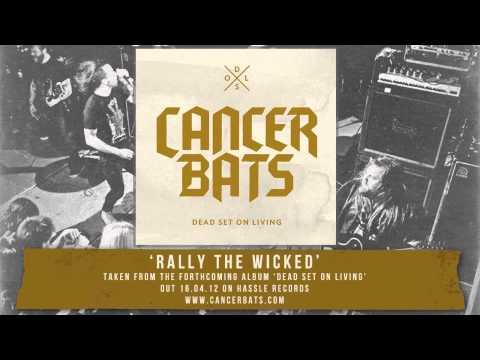 Cancer Bats - Rally The Wicked
