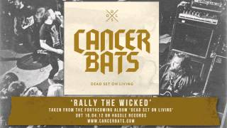 Watch Cancer Bats Rally The Wicked video