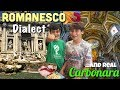 Spaghetti Carbonara and the Romanesco Dialect