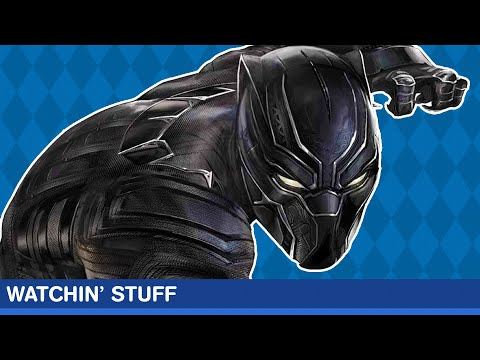 Watchin' Stuff - Black Panther Review